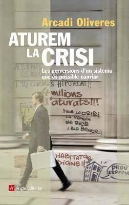 Aturem la Crisi, Arcadi Oliveres